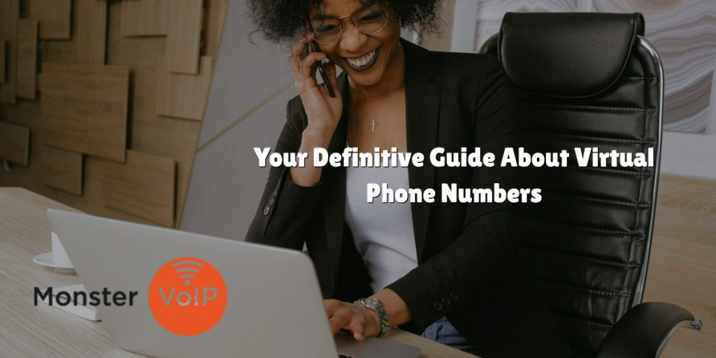 Your Definitive Guide About Virtual Phone Numbers