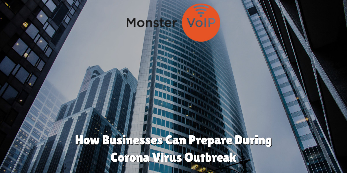 How Businesses Can Prepare During Corona Virus Outbreak