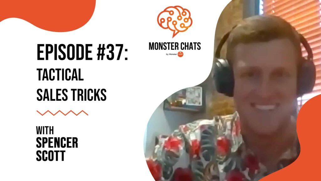 Episode #37 Tactical Sales Tricks with Spencer Scott 41