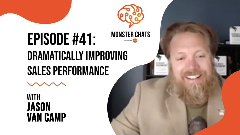 Episode #41 Dramatically Improving Sales Performance with Jason Van Camp 9